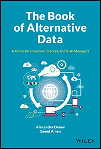 the book of alternative data - a guide for investors, traders and risk managers (2020).jpg